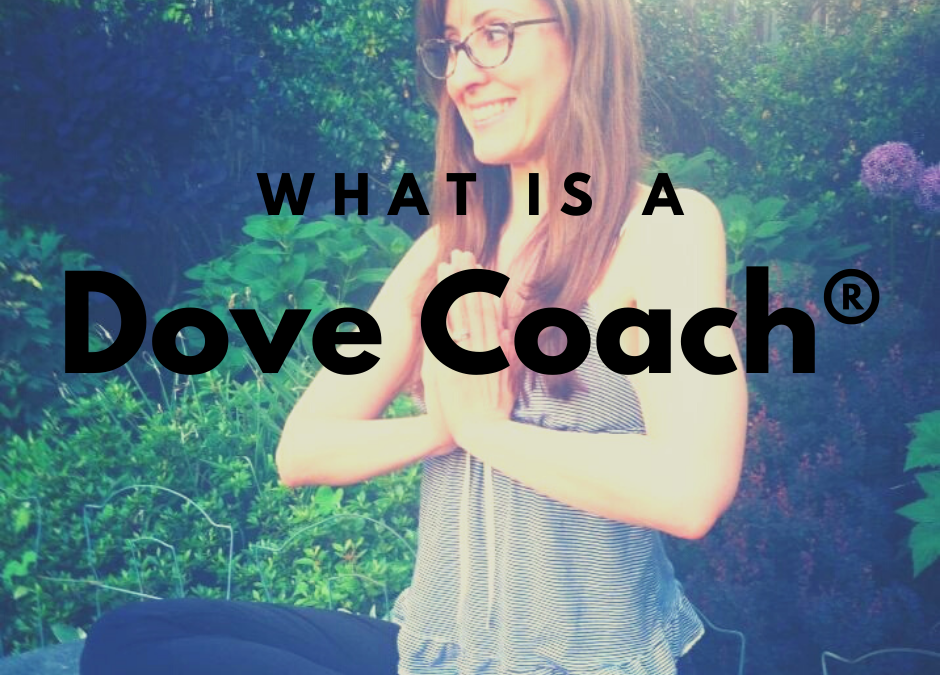 What is a Dove Coach®?